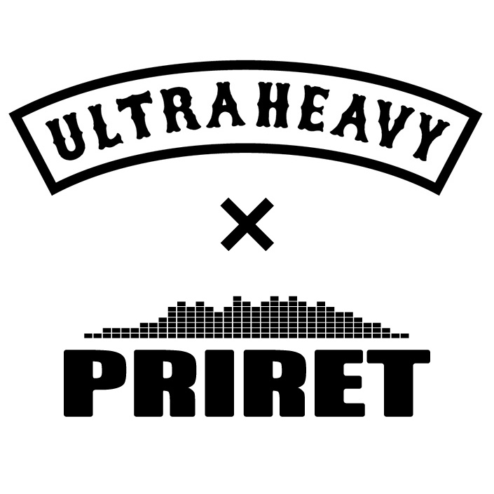 ULTRA HEAVY x PRIRET